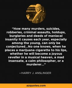 anslinger quote 2