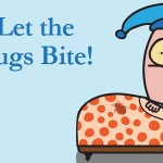 Battle of the Bad Bed Bugs